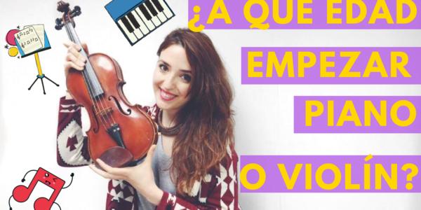 ¿A qué edad empezar clases de piano o de violín?